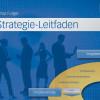 Strategie-Leitfaden – das Buch für die Praxis
